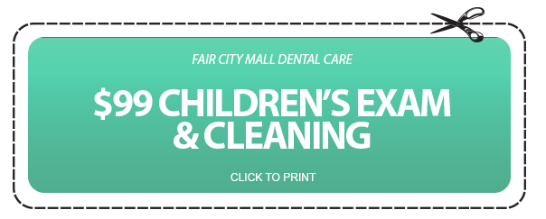 $99 Children's Exam & Cleaning Coupon - Fair City Mall Dental Care